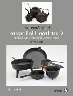 Early American Cast Iron Holloware