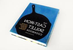 The Cast Iron Skillet Cookbook: Tantalizing Collection of ov